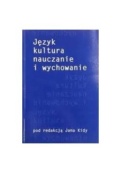 Język kultura nauczanie i wychowanie