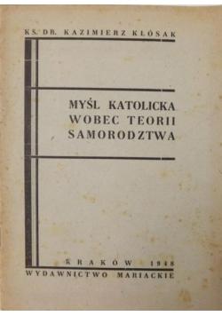 Myśl katolicka wobec teorii samorodztwa, 1948 r.