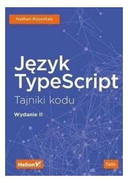 Język TypeScript. Tajniki kodu w.II