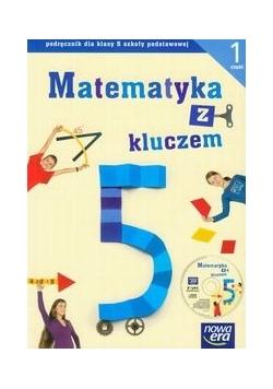Matematyka z kluczem 5 Podręcznik z płytą Część 1