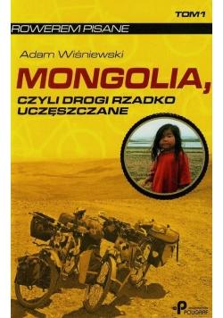 Mongolia czyli drogi rzadko uczęszczane Tom 1