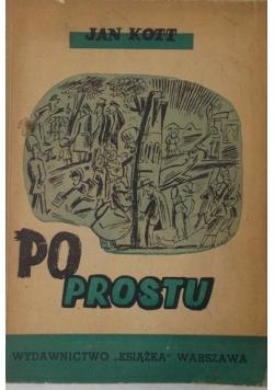 Po prostu. Szkice i zaczepki, 1946 r.