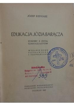 Edukacja Józia Barącza, 1947 r.