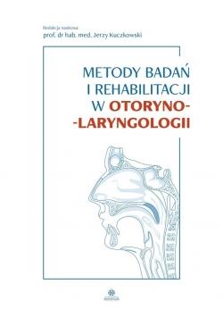 Metody badań i rehabilitacji w otoryno-laryngologi
