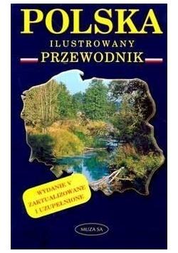Polska. Ilustrowany przewodnik