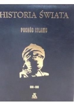 Historia świata - Pochód Islamu