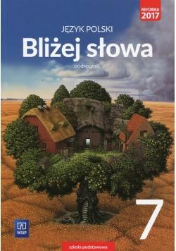 Bliżej słowa Język polski 7 Podręcznik