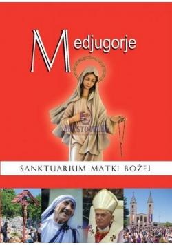 Medjugorje. Sanktuarium Matki Bożej