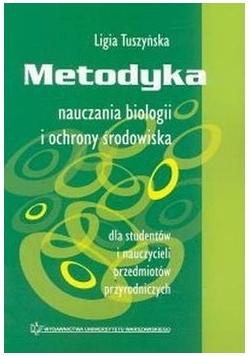 Metodyka nauczania biologii i ochrony środowiska