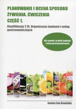 Planowanie i ocena sposobu żywienia Ćwiczenia Część 1
