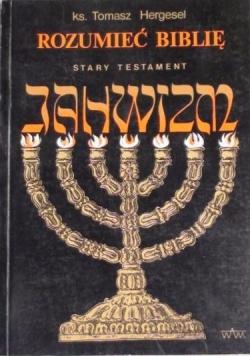 Hergesel Tomasz - Rozumieć biblię. Stary Testament