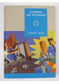 Goodbye Mr Socialism, nowa
