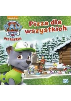 Psi patrol 13 Pizza dla wszystkich