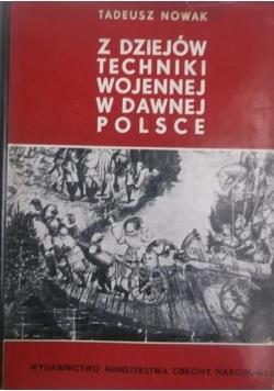 Z dziejów techniki wojennej w dawnej Polsce