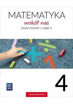 Matematyka Wokół nas SP 4/1 ćw. WSIP