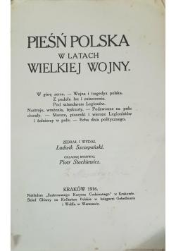 Pieśń polska w latach Wielkiej Wojny, 1916 r.