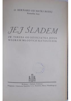 Jej śladem, 1938 r.