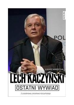 Ostatni wywiad. Lech Kaczyński