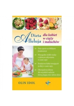 Dieta Alleluja dla kobiet w ciąży i maluchów