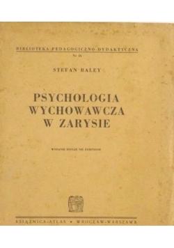 Psychologia wychowawcza w zarysie, 1938 r.