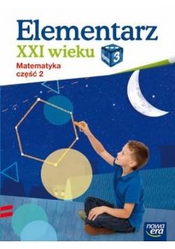 Elementarz XXI wieku kl. 3 Matematyka część 2 NE