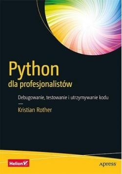 Python dla profesjonalistów. Debugowanie ...