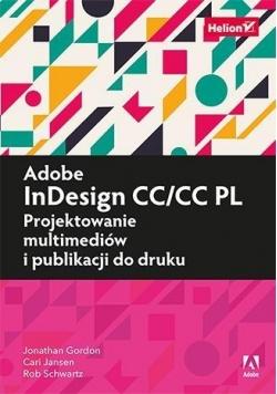 Adobe InDesign CC/CC PL. Projektowanie multimediów