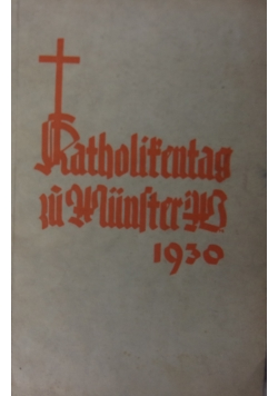 Katholikentag zu Wunster, 1930 r.