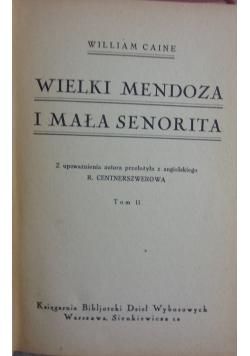 Wielki Mendoza i mała Senorita