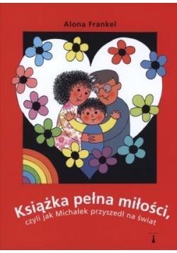 Książka pełna miłości, czyli jak Michałek...