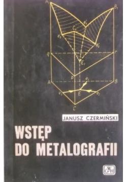 Wstęp do metalografii