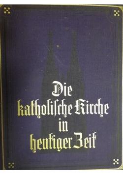 Die katholische Kirche in heutiger Zeit , 1936 r.