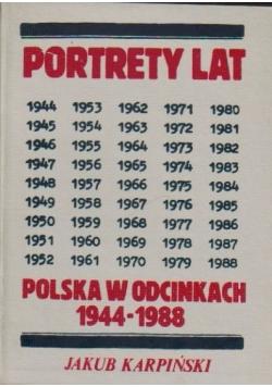 Portrety lat Polska w odcinkach 1944-1988