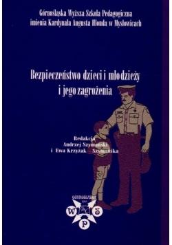 Bezpieczeństwo dzieci i młodzieży i jego zagrożenia