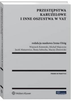 Przestępstwa karuzelowe i inne oszustwa w VAT