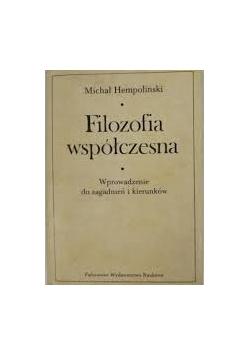 Filozofia współczesna wprowadzenie do zagadnień i kierunków, tom 1