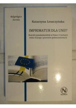 Imprimatur dla Unii?