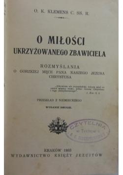 O miłości ukrzyżowanego zbawiciela, 1933r.