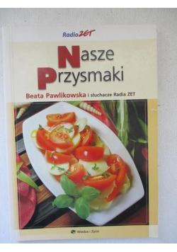 Pawlikowska Beata - Nasze przysmaki