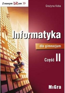 Informatyka GIM 2 Z nowym bitem Podr. MIGRA