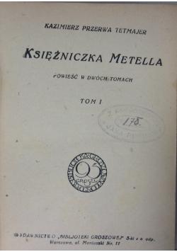 Księżniczka Metella , 1925 r.