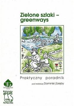 Zielone szlaki - greenways