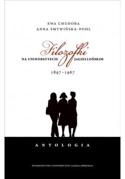 Filozofki na Uniwersytecie Jagiellońskim 1897-1967