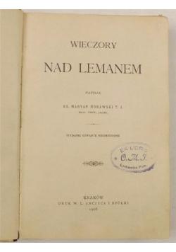 Wieczory nad Lemanem, 1906 r.