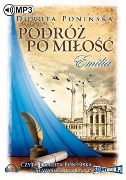 Podróż po miłość. Emilia audiobook
