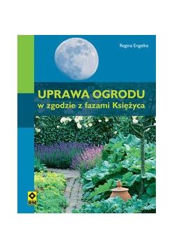 Uprawa ogrodu w zgodzie z fazami Księżyca