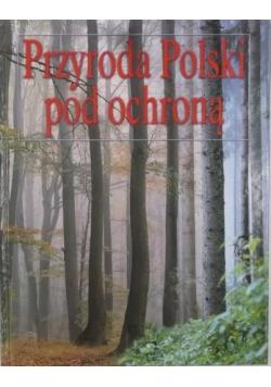 Przyroda Polski pod ochroną