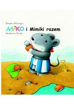 Miko i Mimiki razem