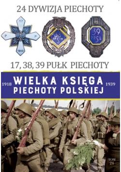 Wielka Księga Piechoty Polskiej. 24 Dywizja...
