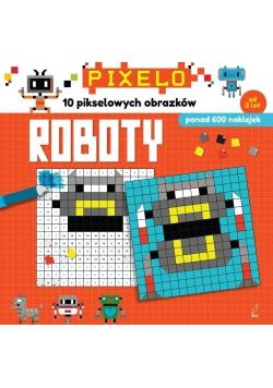 Pixelo. Roboty + 600 naklejek